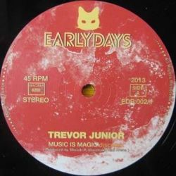 "Trevor Junior - Music Is Magic / Listen To Me - 12"" - Earlydays Records"