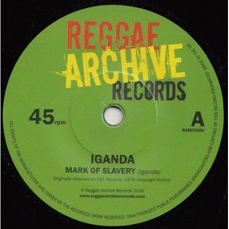 "Iganda - Mark Of Slavery / Slow Down - 7"" - Reggae Archive Records"