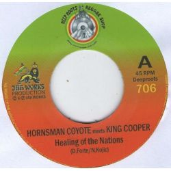 "Hornsman Coyote / King Cooper -  Healing Of The Nation  - 7"" - Deep Roots Reggae Shop"
