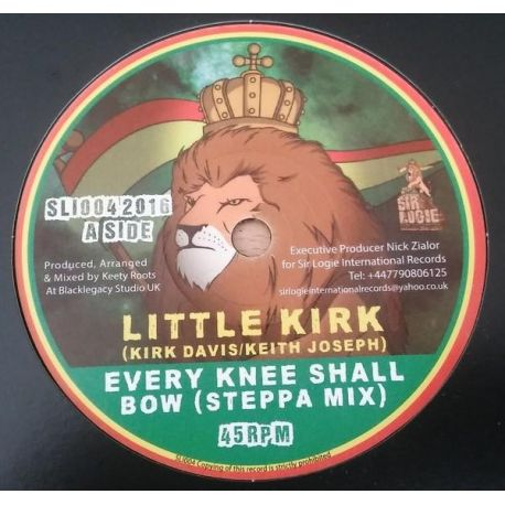 "Little Kirk - Every Knee Shall Bow - 7"" - Sir Logie International Records"