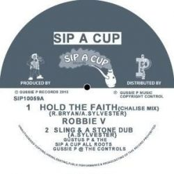 "Robbie Valentine / Mike Anthony  - Hold The Faith - 10"" - Sip A Cup Records"