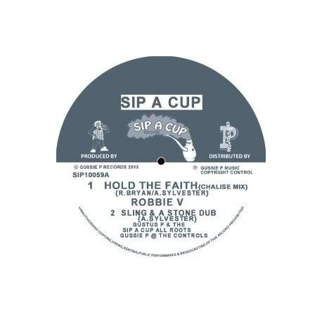 """Robbie Valentine / Mike Anthony  - Hold The Faith - 10"""" - Sip A Cup Records"""