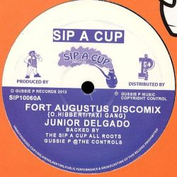 "Junior Delgado - Fort Augustus - 10"" - Sip A Cup Records"
