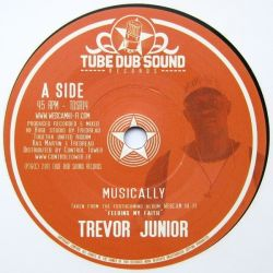 Trevor Junior - Musically - 7""