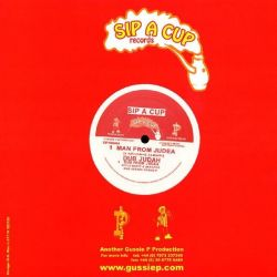 "Dub Judah / Gussie P. - Man From Judea / Urgent Fury - 10"" - Sip A Cup Records"