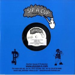 "Danny Red / Robbie Valentine - Little More High Grade / Dont You Be Blind - 10"" - Sip A Cup Records"