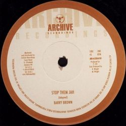 "Barry Brown - Stop Them Jah - 10"" - Archive Recordings"