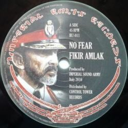"Fikir Amlak / Imperial Sound Army - No Fear  - 7"" - Imperial Roots"