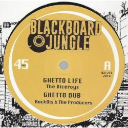 "The Viceroys / Nish Wadada - Ghetto Life / Tafari  - 12"" - Blackboard Jungle"
