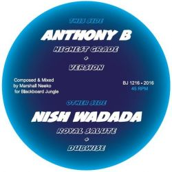 "Anthony B / Nish Wadada / Marshall Neecko - Highest Grade / Royal Salute - 12"" - Blackboard Jungle"