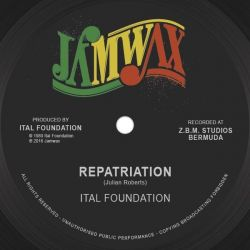 "Ital Foundation - Repatriation / Blackman's Redemption - 12"" - Jamwax"