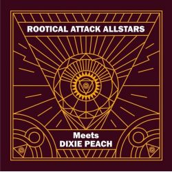 "Rootical Attack Allstars / Dixie Peach - Showcase - 12"" - Rootical Attack Records"