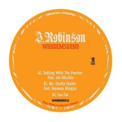 "J. Robinson  - Rolling With The Punches - 12"" - WhoDemSound"