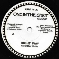 "Pavel Ras Wolde - Right Way - 7"" - One In The Spirit Records"