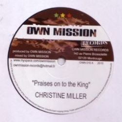 Christine Miller - Praises On To The King - 10""