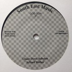 "Sylford Walker - Chant Down Babylon - 7"" - South East Music"