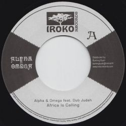 "Alpha & Omega / Dub Judah - Africa Is Calling - 7"" - Iroko Records"