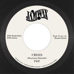 """Pep  - Crisis - 7"""" - Jamwax"""