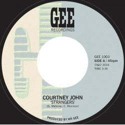 "Courtney John - Strangers - 7"" - Gee Recordings"