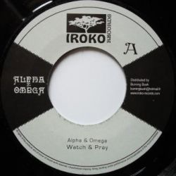 "Alpha & Omega / Nishka - Watch & Pray / Justice Has To Be Seen - 7"" - Iroko Records"