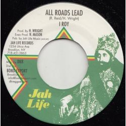 """I-Roy - All Roads Lead - 7"""" - Jah Life Records"""
