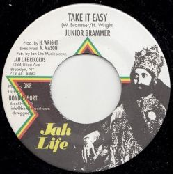 "Junior Brammer - Take It Easy - 7"" - Jah Life Records"