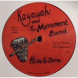 "Kayawah / The Movement Band - Have Fe Done / Blood Red - 12"" - Onlyroots Records"