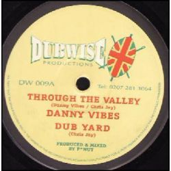 "Danny Vibes / Chris Jay - Through The Valley / Zulu Man - 10"" - Dubwise Productions"