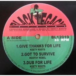 "Keety Roots - Give Thanks For Life - 12"" - Black Legacy"