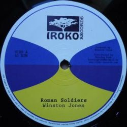 "Winston Jones  - Roman Soldiers / Can't Fight Against Jah - 12"" - Iroko Records"