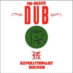 The Revolutionaries - Pre-Release Dub  - LP - Revolutionary Sounds