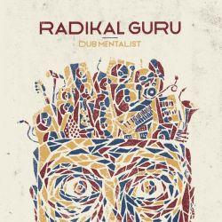 Radikal Guru - Dub Mentalist - LP - Moonshine Recordings