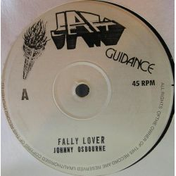 "Johnny Osbourne - Fally Lover / Never Stop Fighting - 10"" - Jah Guidance"
