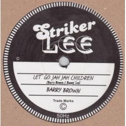 "Barry Brown / King Tubby - Let Go Jah Jah Children / Leggo Jah Jah Children Dubplate - 10"" - Striker Lee"
