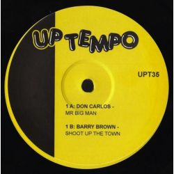 "Don Carlos  / Barry Brown / Willi Williams - Mr Big Man / Shoot The Town / Jah Righteous Reign - 10"" - Uptempo Records"