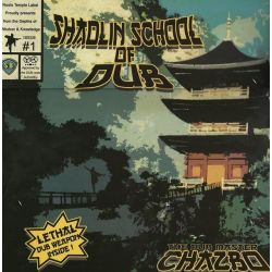 Chazbo - Shaolin School Of Dub - LP - Reggae On Top