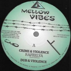 "Raphaelia - Crime & Violence / By My Side  - 12"" - Mellow Vibes"