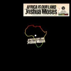"Joshua Moses  - Africa Is Our Land - 12"" - Bristol Archive Records"