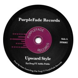 "Fat Frog / Addis Pablo - Upward Style - 7"" - PurpleFade Records"
