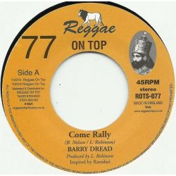 "Barry Dread  - Come Rally - 7"" - Reggae On Top"