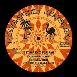 "Anthony Selassie / Ranking Joe / I Jah Salomon - If It Wasn't For Jah - 12"" - Medtone Records"