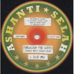 "Chazbo / Ashanti Selah - Through The Gates / Chambers Of Dub  - 10"" - Ashanti Selah"