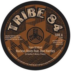 """Nucleus Roots - State Of Mind - 10"""" - Tribe 84 Records"""