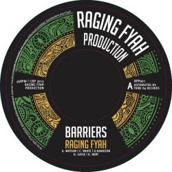 "Raging Fyah - Barriers / Barriers Dub - 7"" - Raging Fyah Production"