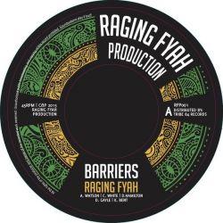 "Raging Fyah - Barriers / Barriers Dub - 7"" - Raging Fyah Production"