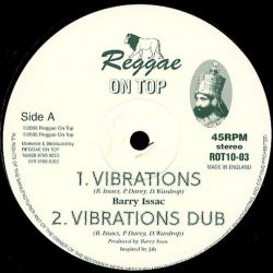 "Barry Issac / L. Moodie - Vibrations / Way's Of The Most I - 10"" - Reggae On Top"
