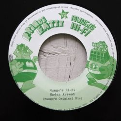 Prince Fatty , Mungo's Hi-Fi - Under Arrest - 7""