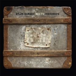 Brain Damage Meets Vibronics - Empire Soldiers - LP