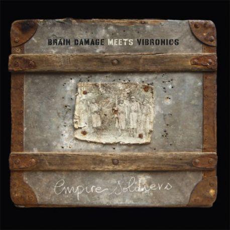Brain Damage Meets Vibronics - Empire Soldiers - LP