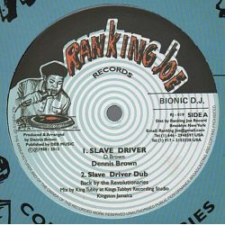 "Dennis Brown / Ranking Joe - Slave Driver / Slave Driver Catch A Fire - 12"" - Ranking Joe Records"
